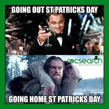 St Patricks Day Memes - st patrick s day memes to bring out the irish in all of