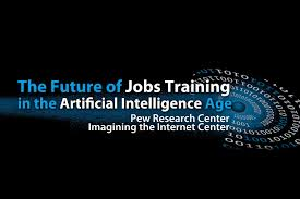 elon u0026 pew research report on the future of jobs and jobs training