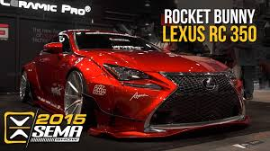 lexus rc rocket bunny kit sema 2015 lexus rc 350 import fest youtube
