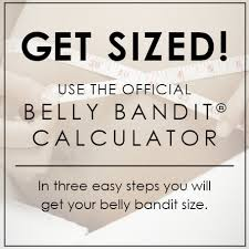 belly bandit sizing belly bandit helps shrink and tighten and your belly