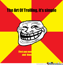 Troll Meme Pictures - the art of trolling by theasianguy meme center