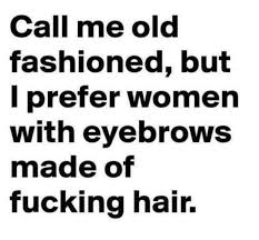 Old Fashioned Memes - dopl3r com memes call me old fashioned but i prefer women with