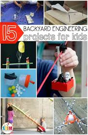 Backyard Activities For Kids 15 Backyard Engineering Projects For Kids The Stem Laboratory