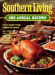 southern living 1982 annual recipes by southern living magazine