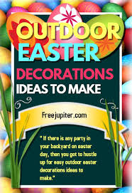 Decorating Ideas Easter Outdoor Decorations by 40 Outdoor Easter Decorations Ideas To Make