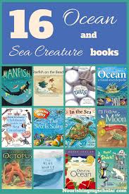 16 ocean and sea creature books your kids will love nourishing