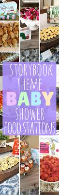 themed baby shower food stations for storybook themed baby shower the food girl