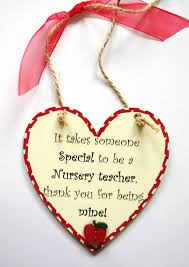 it takes someone special to be a nursery teacher thank you for