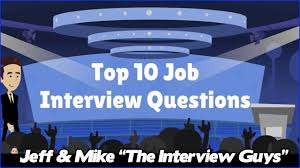 top 10 job interview questions and answers youtube