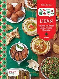 ebook cuisine liban toutes les bases de la cuisine libanaise easy ebook fadia