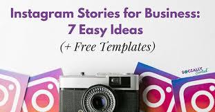 instagram design ideas instagram stories for business 7 easy ideas free templates