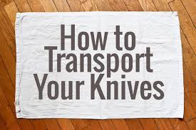 how to kitchen knives how to transport your knives chocolate zucchini