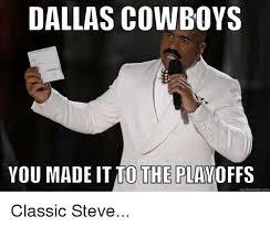 Cowboys Memes - dallas cowboys you made itio the playoffs quick meme com classic