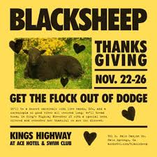 black sheep thanksgiving at the ace hotel and swim club in palm