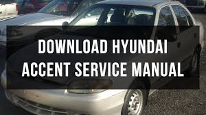2013 hyundai accent manual hyundai accent service manual