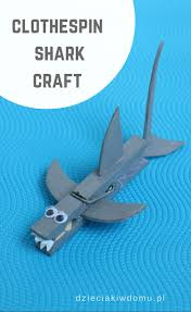 clothespin shark craft simple fun craft for the kids crafts