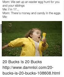 Theradbrad Meme - 25 best memes about 20 bucks is 20 bucks 20 bucks is 20 bucks