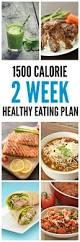 Best 25 1500 Calorie Diet Plan Ideas On Pinterest 1500 Calorie