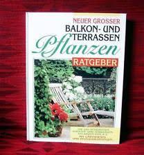 balkon und terrassenpflanzen bücher über garten pflanzen mit balkon und terrasse als