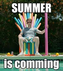 Summer Is Coming Meme - summer is comming misc quickmeme