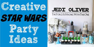 wars party ideas wars party ideas design dazzle