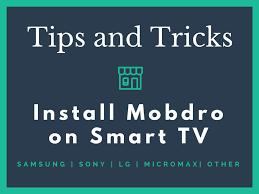 mobdro for smart tv working for all tv basic setup guide 2017