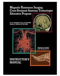 Mri Sectional Anatomy Mri Cross Sectional Anatomy Instructor U0027s Manual