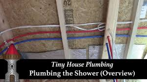 tiny house plumbing shower corner overview youtube