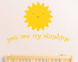 You Are My Sunshine Wall Decor Words Wall Decals The Living Wall