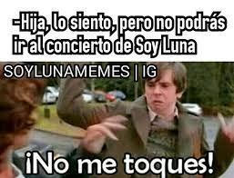 pin by estefania mejias on meme soy luna pinterest memes humour