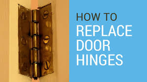 Door Hinges How To Replace Door Hinges Youtube