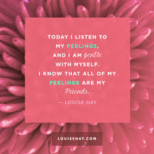 quotes about friends that are like family daily affirmations u0026 positive quotes from louise hay