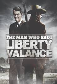 The Man Who Shot Liberty Valance Full Movie Free Five Star Movies War U0026 Western