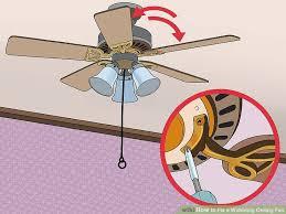 fix my casablanca fan 3 ways to fix a wobbling ceiling fan wikihow