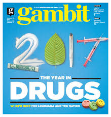 gambit new orleans january 10 2017 by gambit new orleans issuu