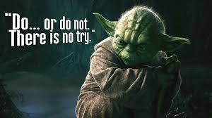 Quotes Of Wisdom And Love by Yoda Do Or Do Not Hd Wallpaper Truth Verdad Pinterest