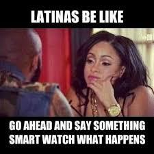 Dating A Latina Meme - latina memes posts facebook