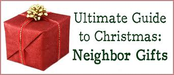 neighbor gifts ultimate guide to christmas see jamie blog