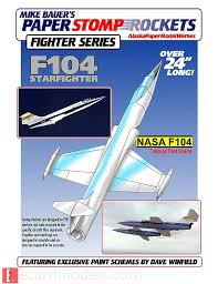 f 104 starfighter stomp rocket paper model