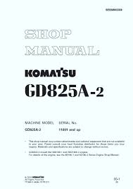 komatsu motor grader gd825a 2 series workshop repair service