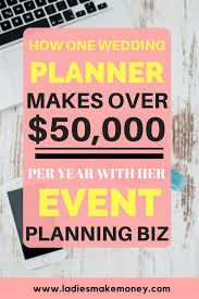 wedding planning business how to make 50 000 a year with a wedding planning business