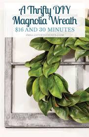 tips magnolia wreath year wreaths for front door
