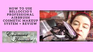professional airbrush makeup system how to use belloccio s professional airbrush cosmetic makeup