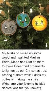 25 best memes about ornaments ornaments