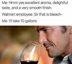 Drink Bleach Meme - i ll have 20 gallons bleach drinking know your meme