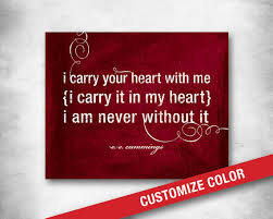 wedding quotes ee ee i carry your heart poem subway inspirational