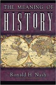 the meaning of history ronald h nash 9780805414004
