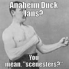 Anaheim Ducks Memes - anaheim duck fans quickmeme