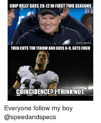 Meme Chip - chip kelly goes 20 12 in first two seasons memes then cuts tim tebow