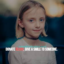 quotes about smiling child best blood donation quotes u0026 slogans for motivation
